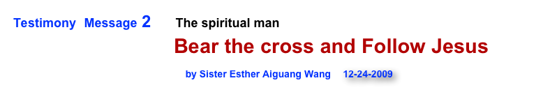 Testimony  Message 2       The spiritual man 