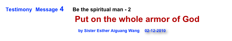 Testimony  Message 4      Be the spiritual man - 2