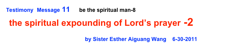 Testimony  Message 11      be the spiritual man-8   