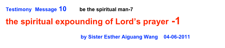 Testimony  Message 10       be the spiritual man-7    
