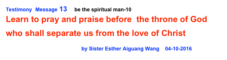 Testimony  Message 13     be the spiritual man-10    